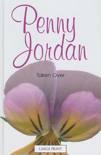 9780263216936: Taken Over (Mills & Boon Largeprint Penny Jordan)