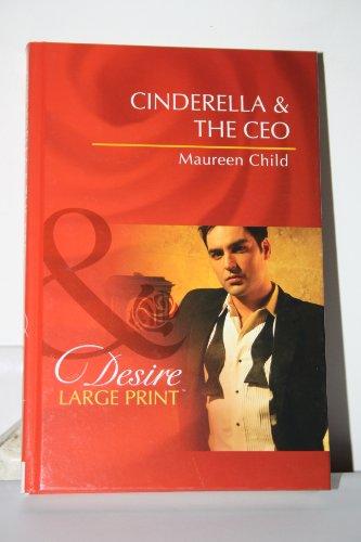 9780263217063: Cinderella & the CEO (Mills & Boon Largeprint Desire)