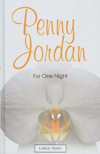 9780263217094: For One Night (Mills & Boon Largeprint Penny Jordan)