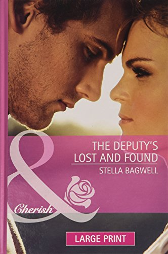 9780263218046: The Deputy's Lost And Found