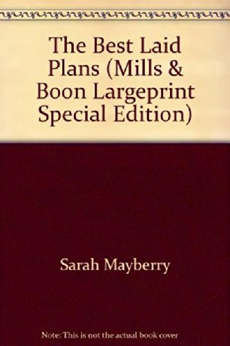 9780263218077: The Best Laid Plans (Mills & Boon Largeprint Special Edition)
