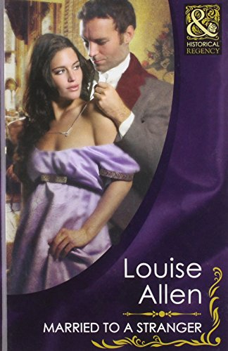 9780263218305: Married to a Stranger (Mills & Boon Hardback Historical)