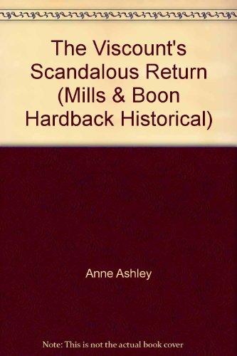 9780263218350: The Viscount's Scandalous Return (Mills & Boon Hardback Historical)