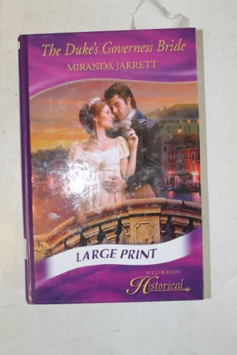 Duke's Governess Bride (Mills & Boon Largeprint Historical) (026321849X) by Jarrett, Miranda