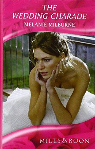 9780263219494: The Wedding Charade (Mills & Boon Hardback Romance)