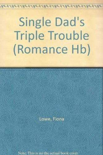 9780263219630: Single Dad's Triple Trouble (Mills & Boon Hardback Romance)
