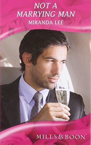 9780263219678: Not a Marrying Man (Mills & Boon Hardback Romance)