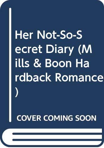 9780263219739: Her Not-So-Secret Diary (Mills & Boon Hardback Romance)