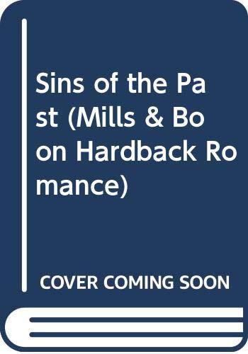 9780263220070: Sins of the Past (Mills & Boon Hardback Romance)