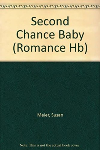 9780263220148: Second Chance Baby (Mills & Boon Hardback Romance)