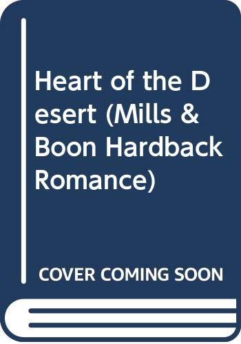 9780263220414: Heart of the Desert (Mills & Boon Hardback Romance)
