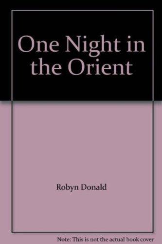 9780263220759: One Night in the Orient (Mills & Boon Hardback Romance)