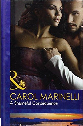 9780263221114: A Shameful Consequence (Mills & Boon Hardback Romance)