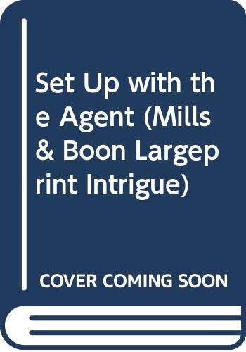 9780263221565: Set Up with the Agent (Mills & Boon Largeprint Intrigue)