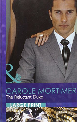 9780263222012: The Reluctant Duke