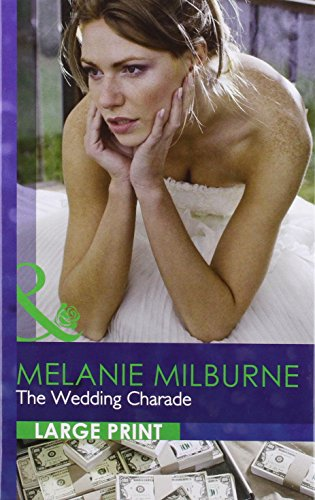 9780263222029: The Wedding Charade (Romance Lp)