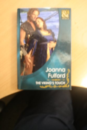 The Viking's Touch (Mills & Boon Historical): Fulford, Joanna
