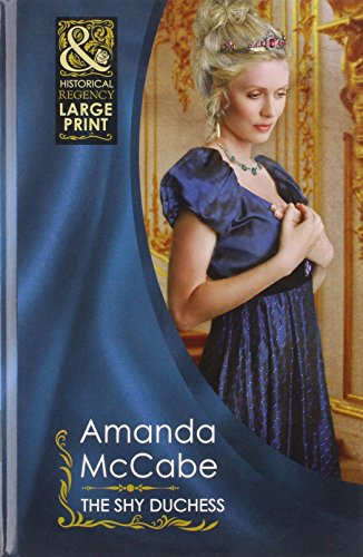 9780263222944: The Shy Duchess (Mills & Boon Largeprint Historical)