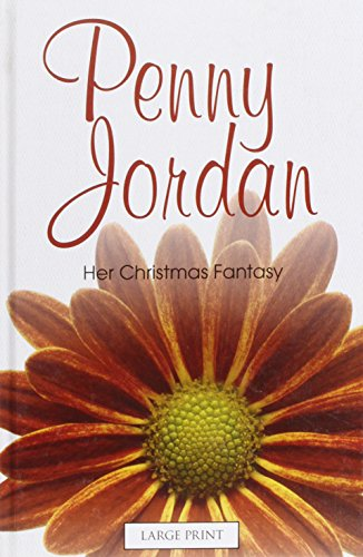 9780263223064: Her Christmas Fantasy (Mills & Boon Largeprint Penny Jordan)