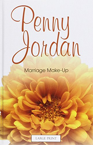 9780263223125: Marriage Make-Up (Mills & Boon Largeprint Penny Jordan)