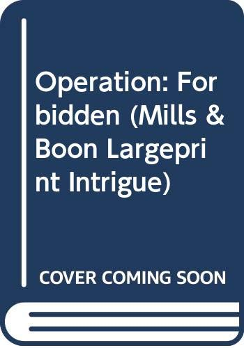 9780263223484: Operation (Mills & Boon Largeprint Intrigue)