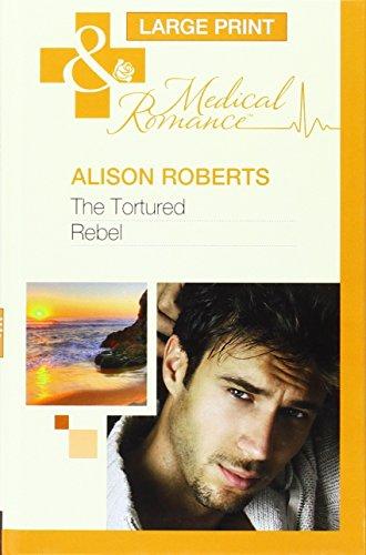 9780263224320: Tortured Rebel