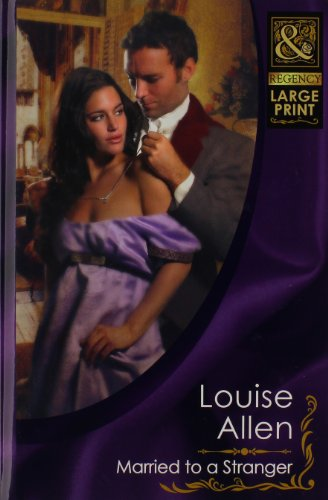 9780263224986: Married To A Stranger (Mills & Boon Largeprint Historical)