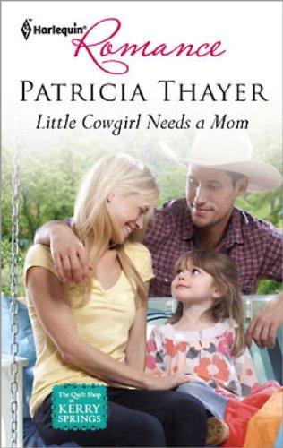 9780263225471: Little Cowgirl Needs A Mum