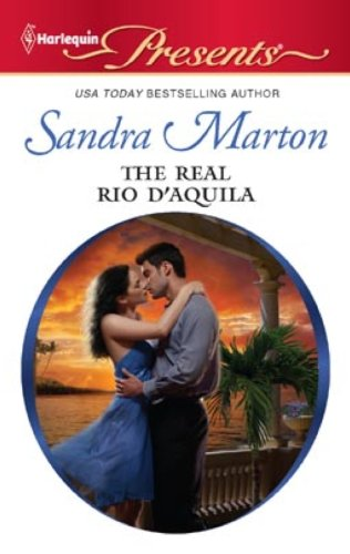 9780263225594: The Real Rio D'Aquila (Mills & Boon Largeprint Romance)