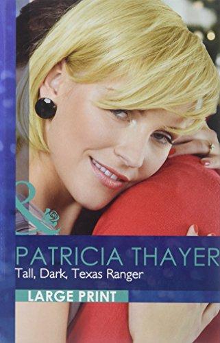 Tall, Dark, Texas Ranger (Romance Lp): Patricia Thayer