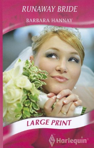 Runaway Bride (Mills & Boon Largeprint Romance): Hannay, Barbara