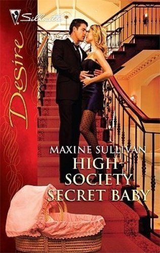 9780263226386: High-Society Secret Baby (Mills & Boon Largeprint Desire)