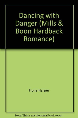 9780263226713: Dancing with Danger (Mills & Boon Hardback Romance)