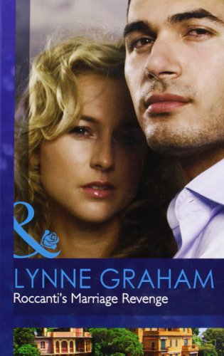 9780263226751: Roccanti's Marriage Revenge (Mills & Boon Hardback Romance)
