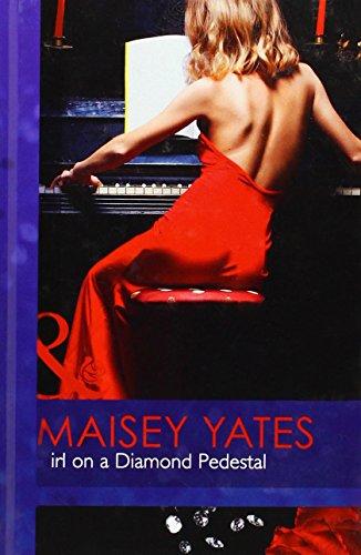 Girl on a Diamond Pedestal (Mills & Boon Hardback Romance): Yates, Maisey