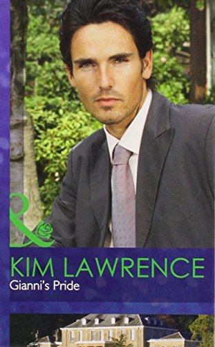 Gianni's Pride (Mills & Boon Hardback Romance): Lawrence, Kim