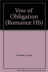 9780263227116: Vow of Obligation (Mills & Boon Hardback Romance)