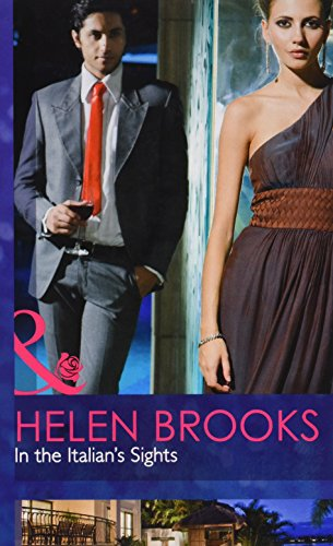 9780263227369: In the Italian's Sights (Mills & Boon Hardback Romance)