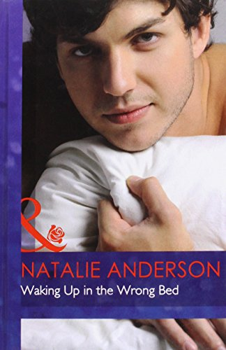 9780263227383: Waking Up in the Wrong Bed (Mills & Boon Hardback Romance)