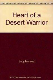 9780263227499: Heart of a Desert Warrior (Mills & Boon Hardback Romance)