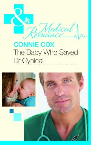 9780263228625: Baby Who Saved Dr Cynical (Mills & Boon Hardback Medical)