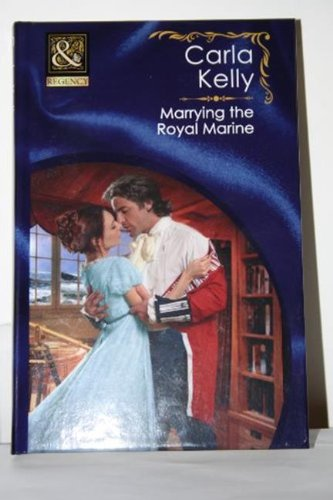 9780263229042: Marrying the Royal Marine (Mills & Boon Hardback Historical)