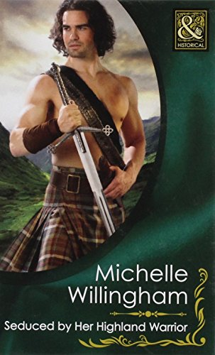 9780263229066: Seduced by Her Highland Warrior (Mills & Boon Hardback Historical)