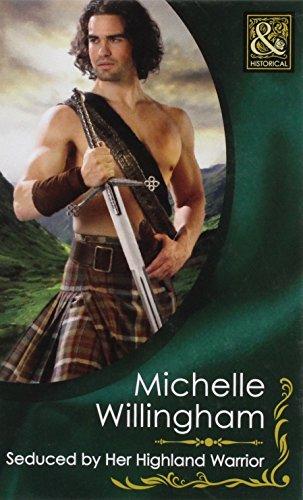 9780263229066: Seduced by Her Highland Warrior (Mills & Boon Hardback Historical)