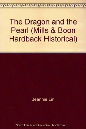 9780263229103: The Dragon and the Pearl (Mills & Boon Hardback Historical)