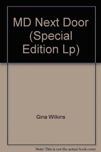 M.D. Next Door (Mills & Boon Largeprint Special Edition): Wilkins, Gina