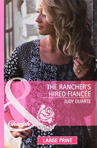 9780263230246: The Rancher's Hired Fiancée