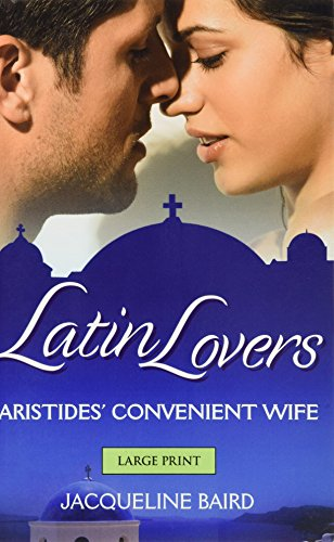 9780263230550: Aristides' Convenient Wife (Latin Lovers)