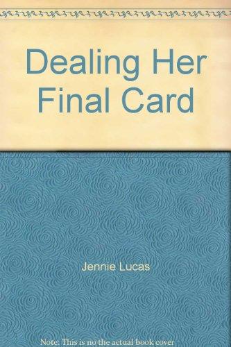 9780263231946: Dealing Her Final Card