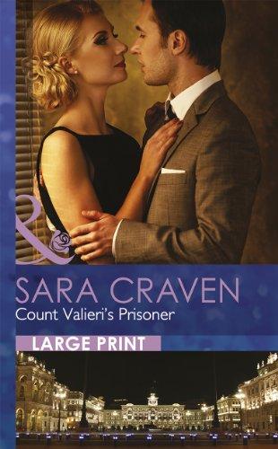 9780263232103: Count Valieri's Prisoner